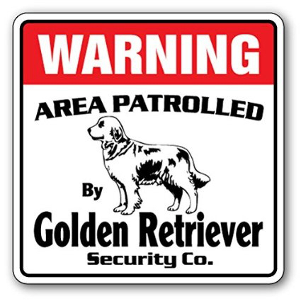 Golden Retriever Security----warning